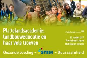 Plattelandsacademie 'Landbouweducatie en haar vele troeven: Gezonde voeding, STEM en Duurzaamheid'