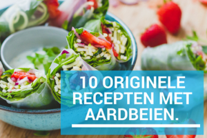 10 originele recepten met aardbeien